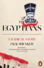 The Egyptians : A Radical Story - Book