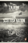The Scottish Nation : A Modern History - Book