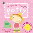 Princess Polly's Potty: A Ladybird potty training book - eBook