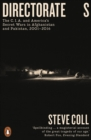 Directorate S : The C.I.A. and America's Secret Wars in Afghanistan and Pakistan, 2001-2016 - Book