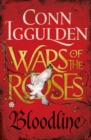 Wars of the Roses: Bloodline : Book 3 - Book