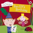 Ben and Holly's Little Kingdom: Ben Elf's Birthday Storybook - eBook