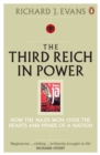 The Third Reich in Power, 1933 - 1939 : How the Nazis Won Over the Hearts and Minds of a Nation - eBook