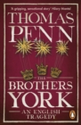 The Brothers York : An English Tragedy - Book