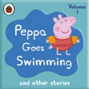 Peppa Pig: Peppa Goes Swimming and Other Audio Stories - eAudiobook