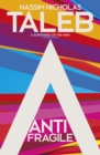 Antifragile : Things that Gain from Disorder - eBook