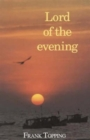 Lord of the Evening - Book