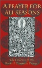 A Prayer for All Seasons : The Collects of the Book of Common Prayer - Book