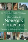 The Guide to Norfolk Churches - Book