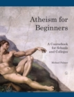 Atheism for Beginners : A Coursebook for Schools and Colleges - eBook