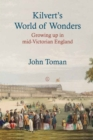 Kilvert's World of Wonders : Growing up in Mid-Victorian England - eBook