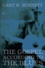 The Gospel According to the Blues - eBook