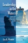 Leadership in Unknown Waters : Liminality as Threshold to the Future - eBook
