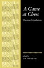 A Game at Chess : Thomas Middleton - Book