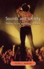 Sounds and Society : Themes in the Sociology of Music - Book