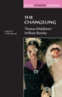 The Changeling : Thomas Middleton & William Rowley - Book