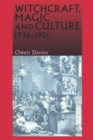 Witchcraft, Magic and Culture 1736-1951 - Book