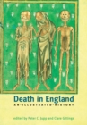 Death in England : An Illustrated History - Book