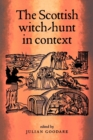The Scottish Witch-Hunt in Context - Book