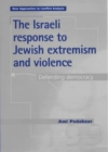 The Israeli Response to Jewish Extremism and Violence - Book