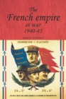 The French Empire at War, 1940-1945 - Book