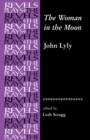 The Woman in the Moon : By John Lyly - Book
