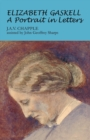 Elizabeth Gaskell : A Portrait in Letters - Book