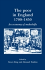 The Poor in England 1700-1850 : An Economy of Makeshifts - Book