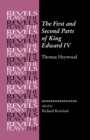 The First and Second Parts of King Edward Iv : Thomas Heywood - Book