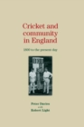 Cricket and Community in England : 1800 to the Present Day - Book