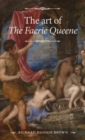 The Art of <i>the Faerie Queene</I> - Book