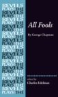 All Fools : George Chapman - Book
