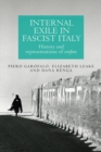 Internal Exile in Fascist Italy : History and Representations of <I>Confino</I> - Book