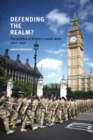 Defending the Realm? : The Politics of Britain's Small Wars Since 1945 - Book