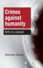 Crimes Against Humanity : Birth of a Concept - Book
