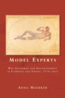 Model Experts : Wax Anatomies and Enlightenment in Florence and Vienna, 1775-1815 - Book