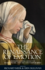 The Renaissance of emotion : Understanding affect in Shakespeare and his contemporaries - eBook