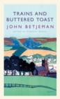 Trains and Buttered Toast - Book