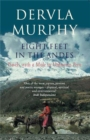 Eight Feet in the Andes : Travels with a Mule in Unknown Peru - Book