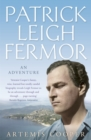 Patrick Leigh Fermor : An Adventure - Book