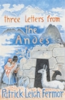 Three Letters from the Andes - Book