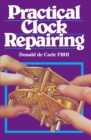 Practical Clock Repairing - Book