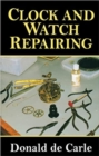 Clock and Watch Repairing - Book
