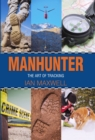 Manhunter : The Art of Tracking - Book