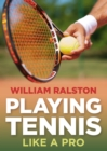 Playing Tennis Like a Pro - Book