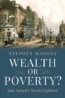 Wealth or Poverty? Jane Austen's Novels Explored - Book