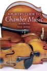 A Player's Guide to Chamber Music - Book