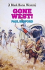 Gone West! - eBook