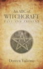An ABC of Witchcraft Past and Present - eBook