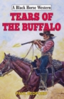 Tears of the Buffalo - eBook